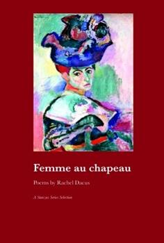 Femme au chapeau - Rachel Dacus - Poetry Book